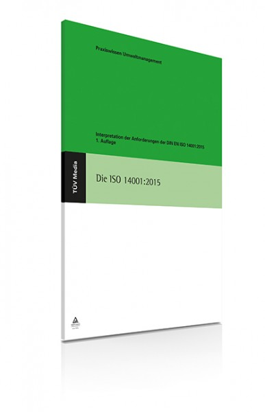 Interpretation der Anforderungen der DIN EN ISO 14001:2015