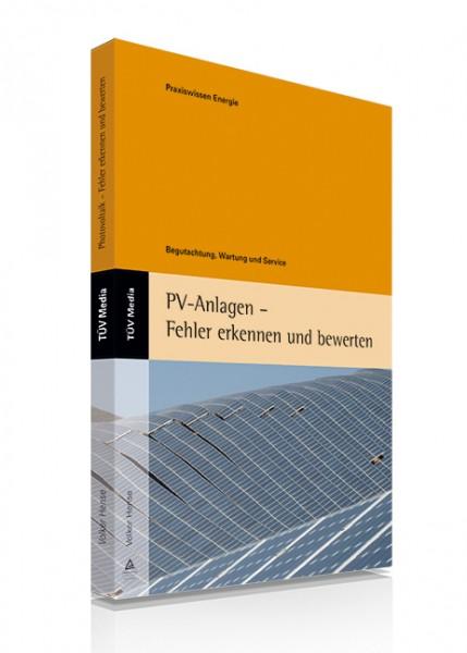 PV-Anlagen - Fehler erkennen und bewerten (Print und E-Book)