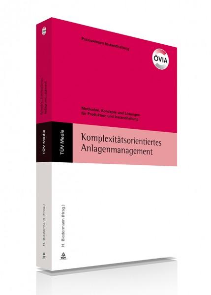 Strategien, Konzepte und Lösungen für Produktion und Instandhaltung