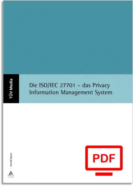 Die ISO/IEC 27701 – das Privacy Information Management System (E-Book)