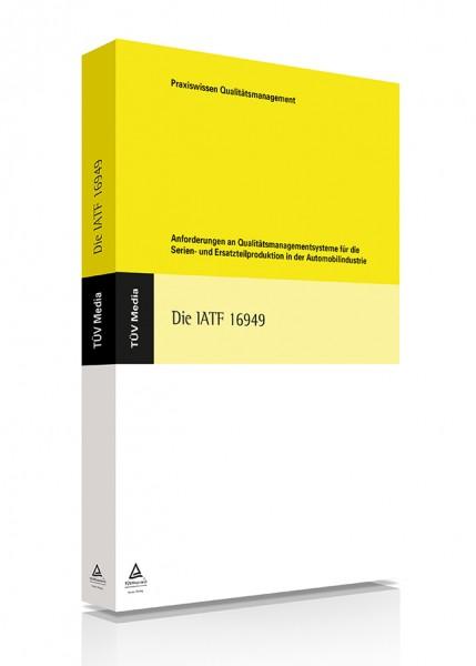 Interpretation der Anforderungen der IATF 16949:2016