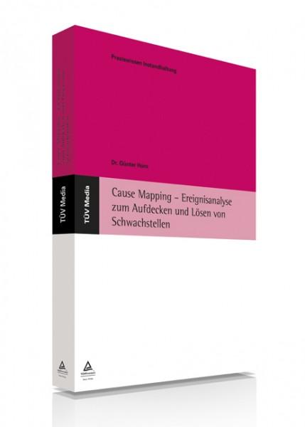 Cause Mapping - Ereignisanalyse zum Aufdecken und Lösen von Schwachstellen (E-Book)