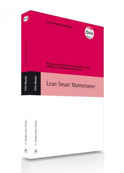 Konzepte, Instrumente und Anwendungen für eine effiziente und intelligente Instandhaltung