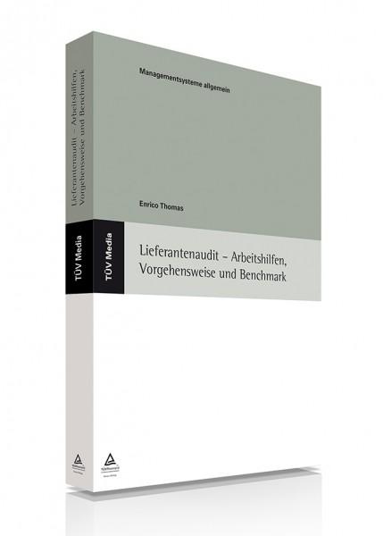 Lieferantenaudit - Arbeitshilfen, Vorgehensweise und Benchmark (E-Book)