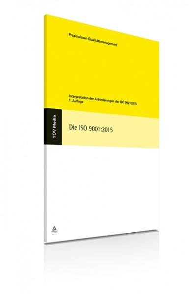 Interpretation der Anforderungen der ISO 9001:2015