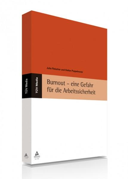Burnout - eine Gefahr für die Arbeitssicherheit (E-Book)
