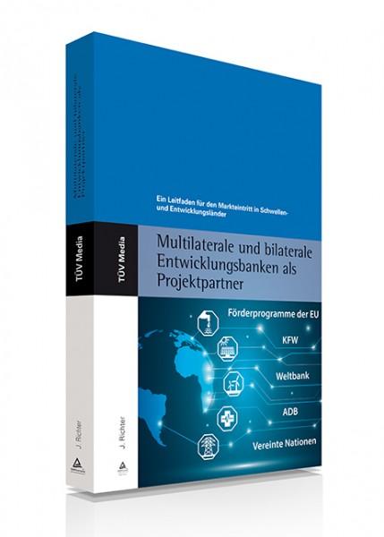 Multilaterale und bilaterale Entwicklungsbanken als Projektpartner (E-Book)