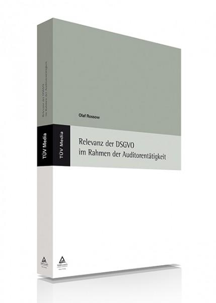 Relevanz der DSGVO im Rahmen der Auditorentätigkeit (E-Book)
