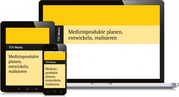 Medizinprodukte planen, entwickeln, realisieren digital