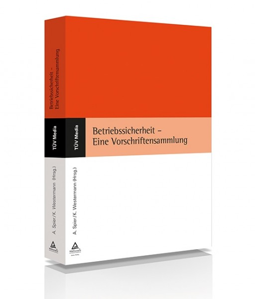 Betriebssicherheit - Eine Vorschriftensammlung (Print und E-Book)