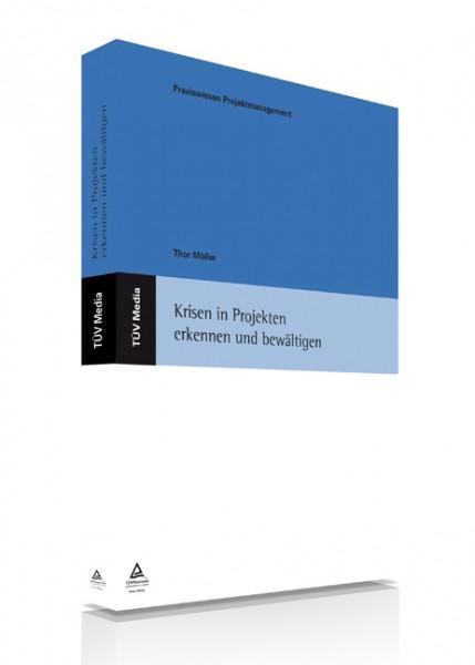 Krisen in Projekten erkennen und bewältigen (E-Book)