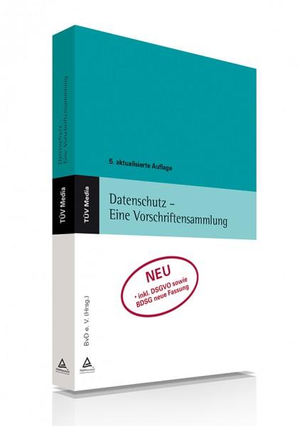 Datenschutz - Eine Vorschriftensammlung (Print und E-Book)